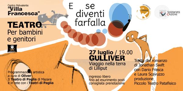 """Il Teatro a """"Villa Francesca"""": GULLIVER Viaggio nella terra di Lilliput"""