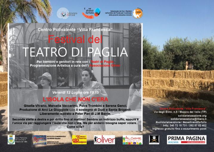 """Festival del Teatro di Paglia """"L'isola che non c'era"""""""